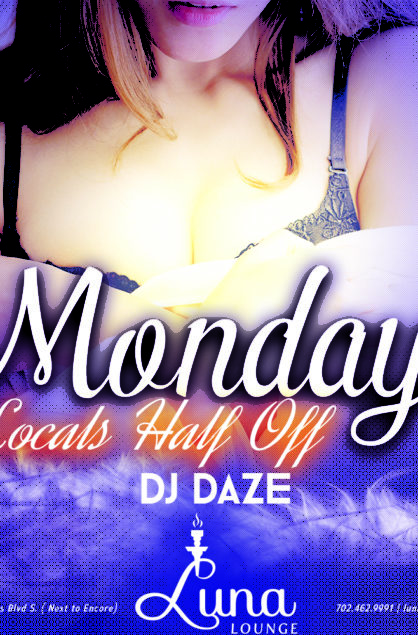 MONDAYS LOCALS HALF OFF